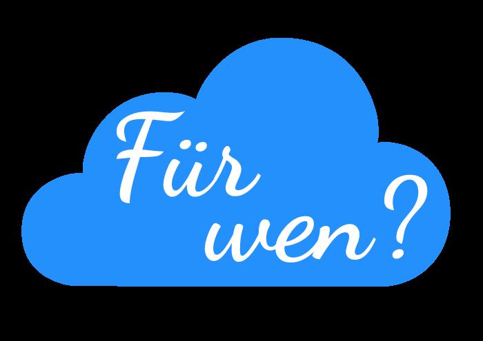 Neu hier: Für-wen-Wolke
