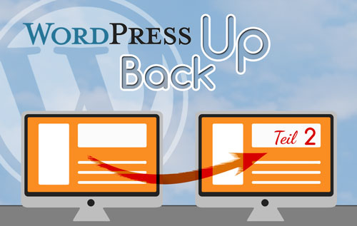 Titelbild Wordpress Backup wiederherstellen