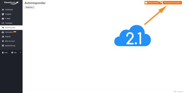 Der Screenshot zeigt, wo Du bei CleverReach Autoresponder hinzufügen kannst